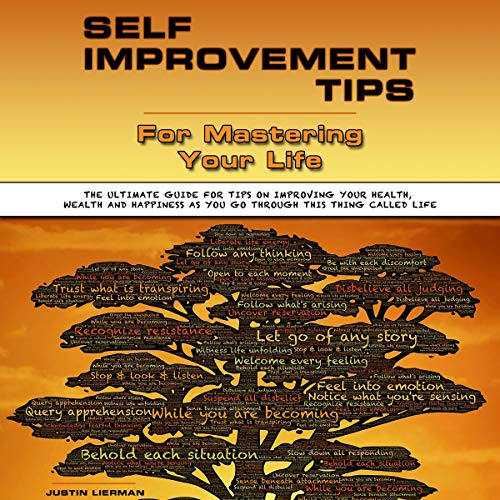 Self Improvement Tips for Mastering Your Life cover art