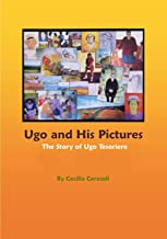 Ugo and His Pictures: The Story of Ugo Tesoriere