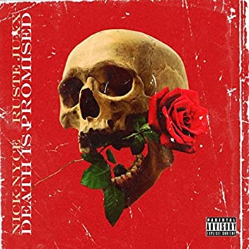 Death Is Promised (feat. Ruste Juxx)