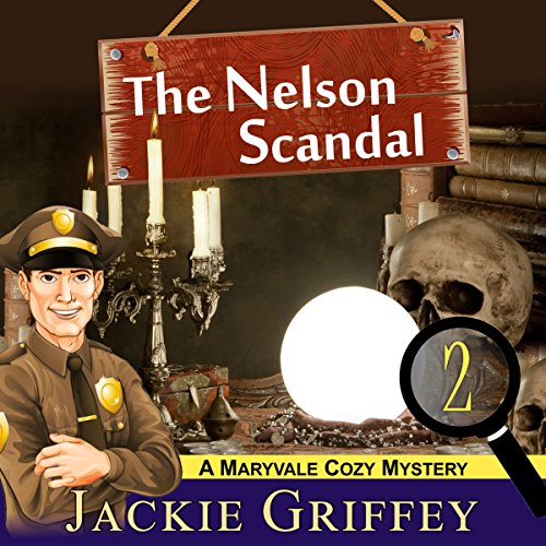The Nelson Scandal (A Maryvale Cozy Mystery, Book 2) Titelbild