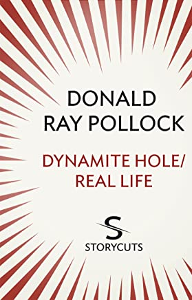 Dynamite Hole / Real Life (Storycuts) (English Edition)