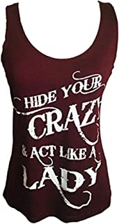 TRAILS Hide Your Crazy and act Like a Lady Tank top