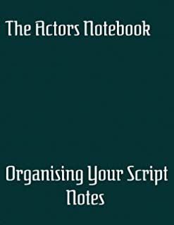 The Actors Notebook: Organizing your script notes
