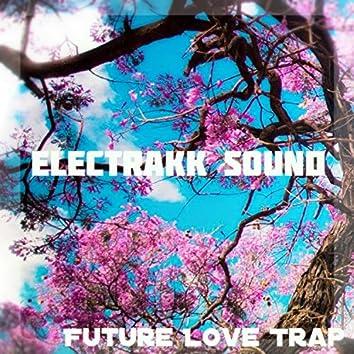 Future Love Trap