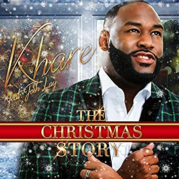 The Christmas Story (feat. Josh Lay) - Single