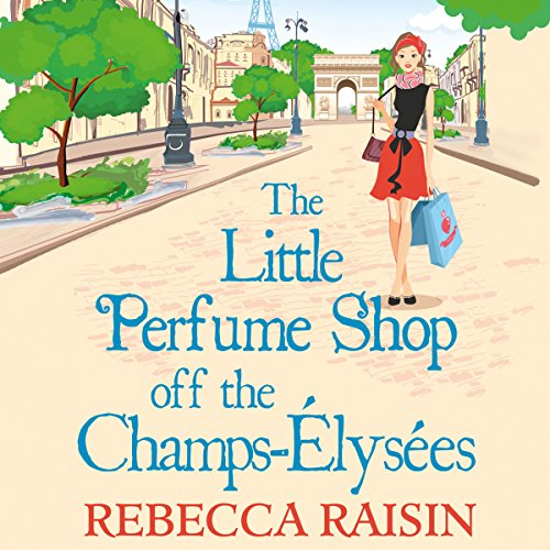 The Little Perfume Shop off the Champs-Élysées audiobook cover art