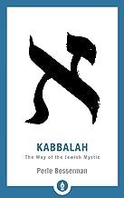 Kabbalah: The Way of the Jewish Mystic (Shambhala Pocket Library)