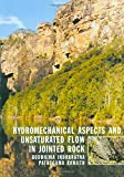 Hydromechanical Aspects and Unsaturated Flow in Jointed Rock
