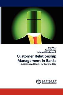 Afsar, B: Customer Relationship Management in Banks