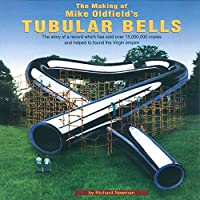 """The Making of Mike Oldfield's """"Tubular Bells"""""""