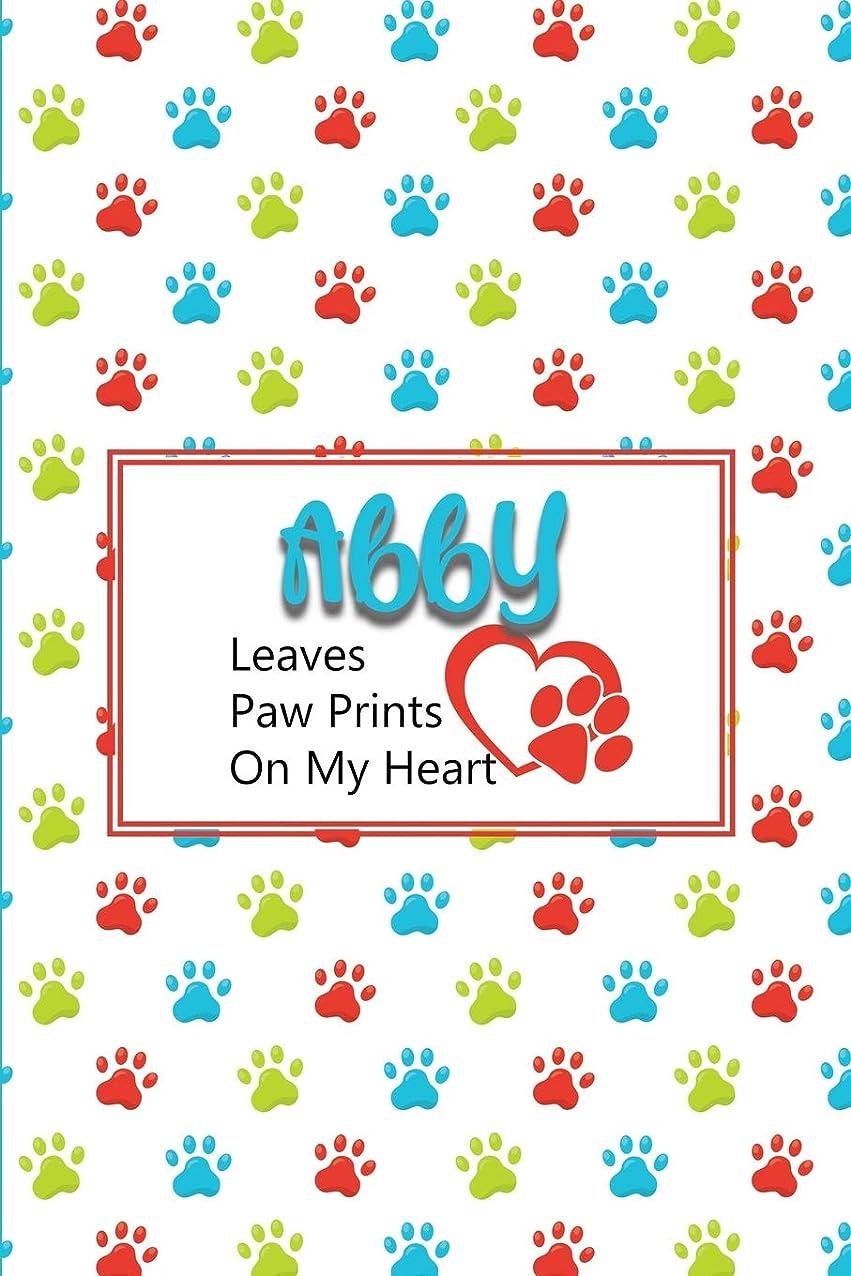 恐れるリルあさりAbby Leaves Paw Prints on My Heart: Personalized Journal for Dog Lovers with Pet's Name on Cover