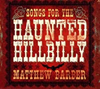 Songs for the Haunted Hillbill