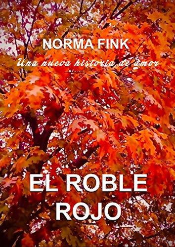 EL ROBLE ROJO de Norma Fink