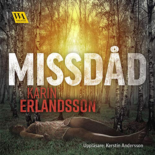 Missdåd Audiobook By Karin Erlandsson cover art