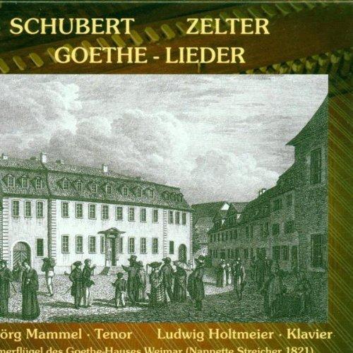 Goethe-Lieder von Schubert und Zelter