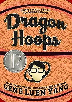 Dragon Hoops by [Gene Luen Yang]