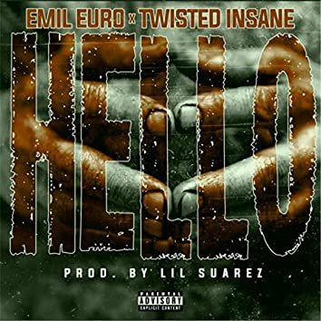 Hello (feat. Twisted Insane)