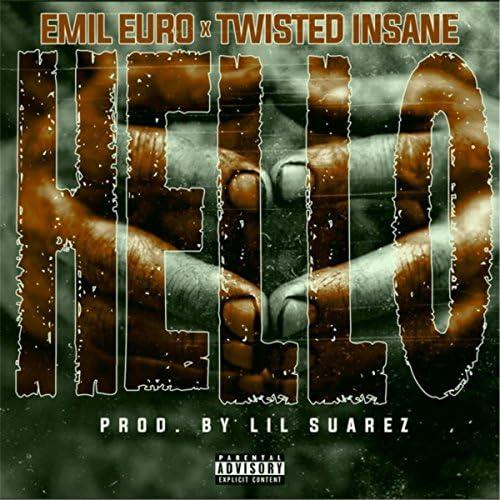 Emil Euro feat. Twisted Insane