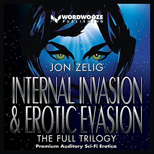 Internal Invasion & Erotic Evasion     The Full Trilogy              De :                                                                                                                                 Jon Zelig                               Lu par :                                                                                                                                 Audrey Lusk                      Durée : 1 h et 33 min     Pas de notations     Global 0,0