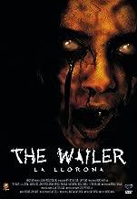 La Llorona - The Wailer