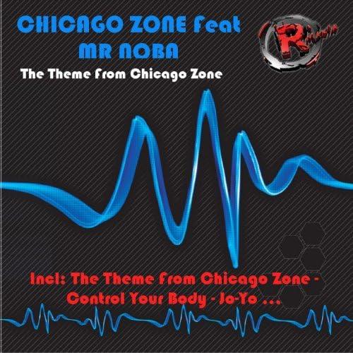 Chicago Zone feat. Mr Noba