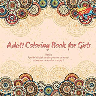Adult Coloring Book for Girls Mandala - A positive attitude is something everyone can work on, and everyone can learn how ...