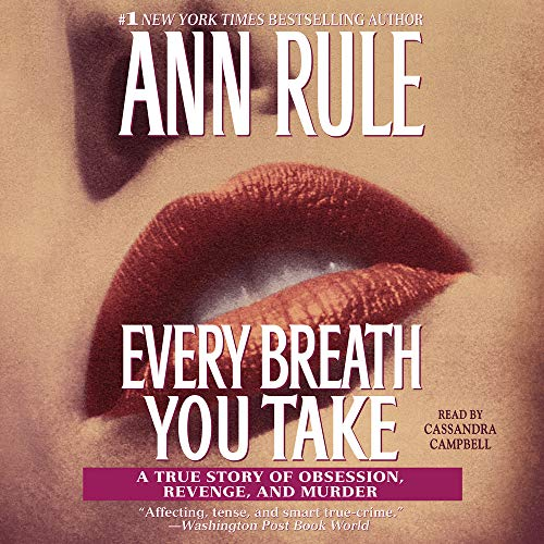 Every Breath You Take Audiobook By Ann Rule cover art