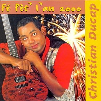 Fé pèt' l'an 2000
