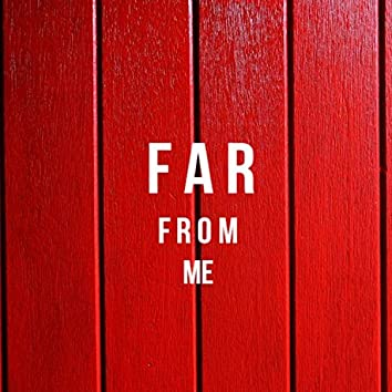 Far From Me (feat. Problem)