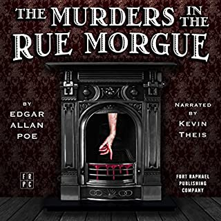 The Murders in the Rue Morgue (Fort Raphael Publishing Company Edition)                   By:                                                                                                                                 Edgar Allan Poe                               Narrated by:                                                                                                                                 Kevin Theis                      Length: 2 hrs and 4 mins     11 ratings     Overall 4.5