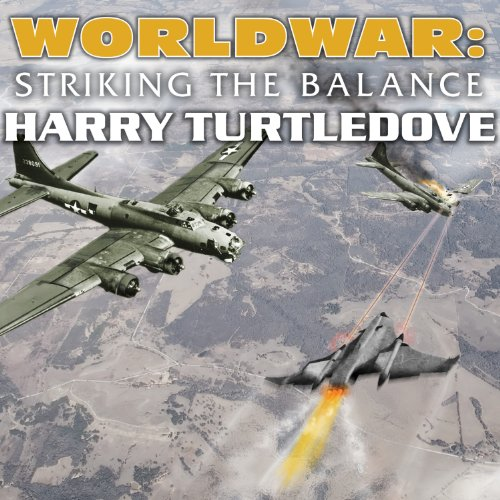 Worldwar: Striking the Balance                   By:                                                                                                                                 Harry Turtledove                               Narrated by:                                                                                                                                 Todd McLaren                      Length: 25 hrs and 36 mins     318 ratings     Overall 4.5