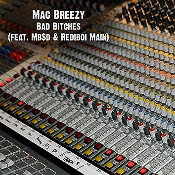 Bad Bitches (feat. Mb$d & Rediboi Main)