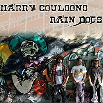 Harry Coulson's Rain Dogs
