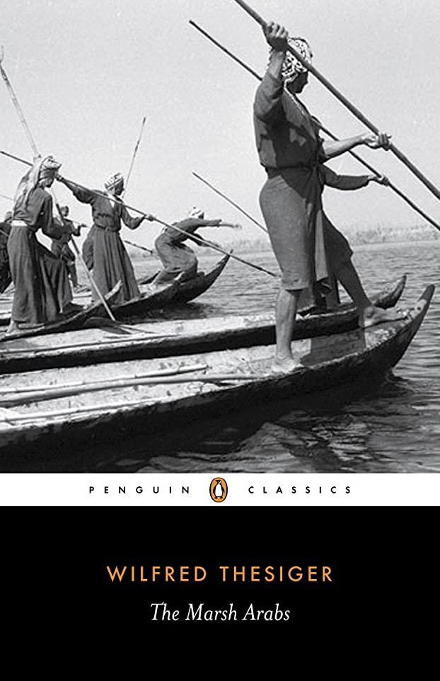返済データムレーニン主義The Marsh Arabs (Penguin Classics) (English Edition)