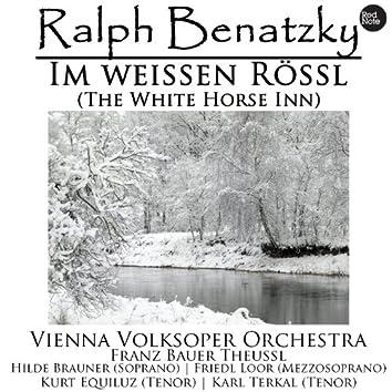 Ralph Benatzky: Im weissen Rössl (The White Horse Inn)