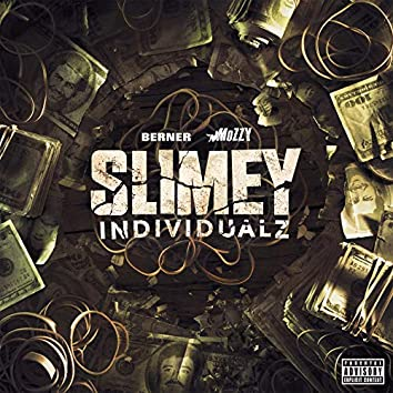 Slimey Individualz