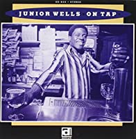 On Tap by Junior Wells (1993-09-18)