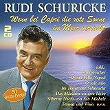 Songtexte von Rudi Schuricke - Wenn bei Capri die rote Sonne im Meer versinkt