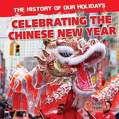 Celebrating the Chinese New Year History of Our Holidays product image