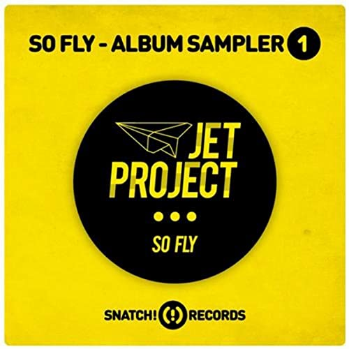 So Fly: Album Sampler 1 by Jet Project on Amazon Music