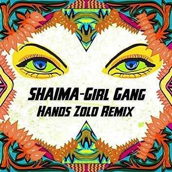 Girl Gang (Hands Zolo Remix)