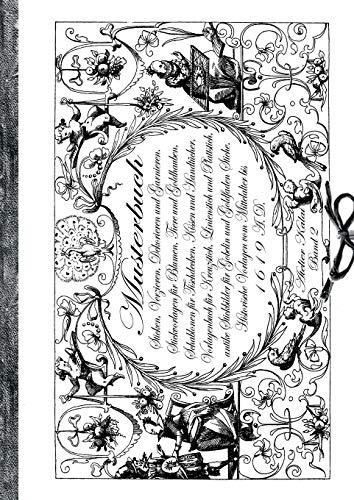 Musterbuch Sticken, Verzieren, Dekorieren und Garnieren. Historische Vorlagen vom Mittelalter bis 1619: Band 2 - Stickvorlagen für Blumen, Tiere und ... Goldfaden Stiche. (sehen-wissen-gestalten)
