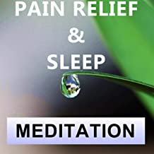 Best meditation for pain relief and sleep Reviews