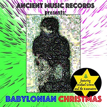 Ancient Music Records Presents: Babylonian Christmas