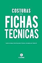 Costuras para Fichas Técnicas: Guía Visual para Producción de Indumentaria: 2