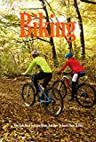 Biking: Why Kids Need To Learn Biking And How To Teach Them To Bike: Healthy Lifestyle (English Edition)