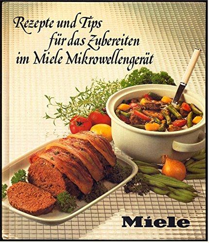 Rezepte und Tips für das Zubereiten im Miele Mikrowellengerät.