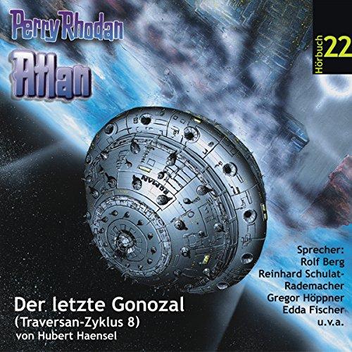 Atlan - Der letzte Gonozal (Perry Rhodan Hörspiel 22, Traversan-Zyklus 8) Titelbild