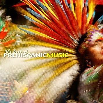The Best Of Prehispanic Music