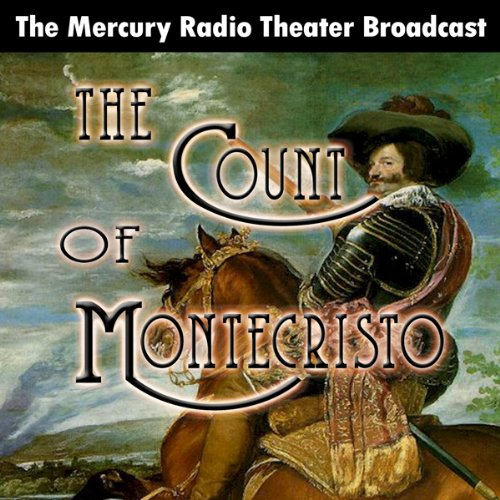 The Count of Monte Cristo (Dramatized) audiobook cover art
